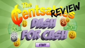 Centsables Dash for Cash Review
