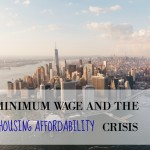 Minimum Wage and the Housing Affordability Crisis