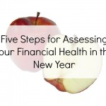 Five Steps for Assessing Your Financial Health in the New Year